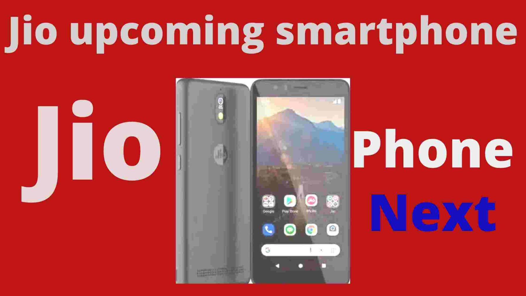 Jio phone next update in hindi, price or Specifications.