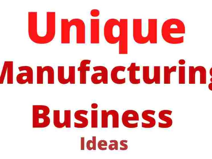 Unique manufacturing business ideas in india 2021 in hindi